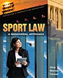Sport Law, Linda A. Sharp and Anita M. Moorman, 1621590038