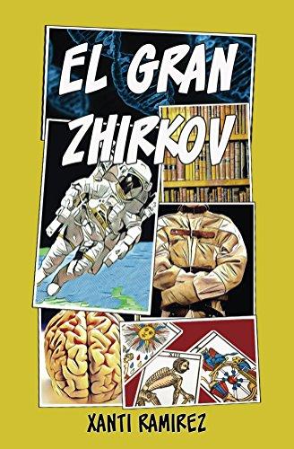 El Gran Zhirkov (Spanish Edition)
