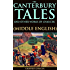 THE CANTERBURY TALES AND OTHER WORKS OF CHAUCER: MIDDLE ENGLISH (A collection of 24 stories of Christian pilgrims contest to Canterbury Cathedral) - Annotated FOLKLORE OR FOLKTALE HISTORY
