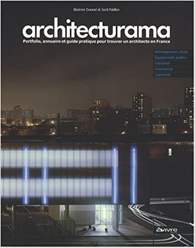 Livres gratuits Architecturama : Portfolio, annuaire et guide pratique pour trouver un architecte en France pdf, epub