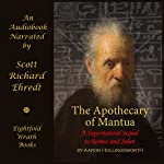 The Apothecary of Mantua: A Supernatural Sequel to Romeo and Juliet | Aaron Hollingsworth
