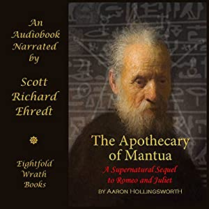 The Apothecary of Mantua: A Supernatural Sequel to Romeo and Juliet Audiobook