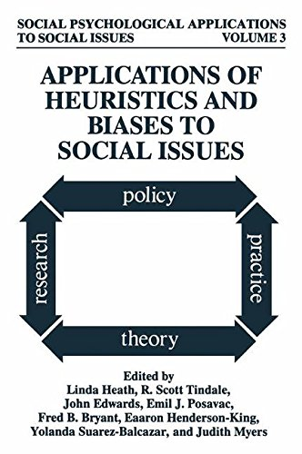 Books : Applications of Heuristics and Biases to Social Issues (Social Psychological Applications To Social Issues)