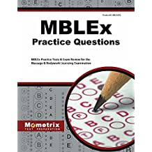 MBLEx Practice Questions (First Set): MBLEx Practice Tests & Exam Review for the Massage & Bodywork Licensing Examination