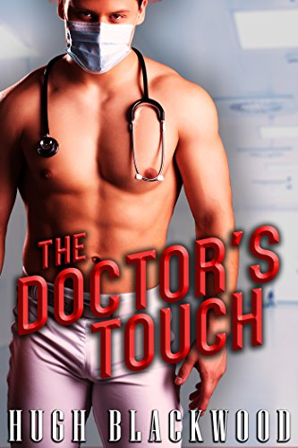 The Doctor's Touch - Gay MMF Husband Cuckold First Time -