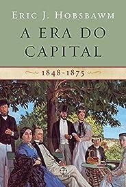 A Era Do Capital. 1848-1875