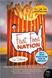 img - for Fast Food Nation (text only) First Harper Perennial Edition Published 2005 edition by E. Schlosser book / textbook / text book
