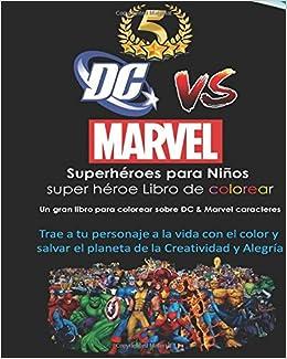 Amazoncom Dc Vs Marvel Superhéroes Para Niños Super Héroe Libro De