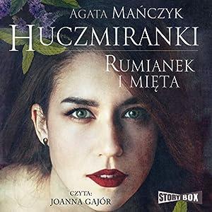 Rumianek i mieta (Huczmiranki 2) Hörbuch