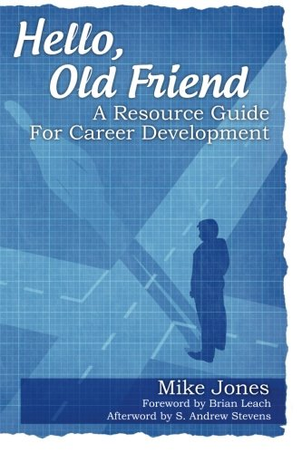 Hello, Old Friend: A Resource Guide For Career Development