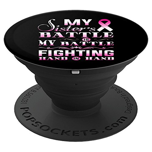Pink Ribbon For My Sister - Breast Cancer Awareness Support - PopSockets Grip and Stand for Phones and Tablets by Pink Ribbon For My Sister Co.