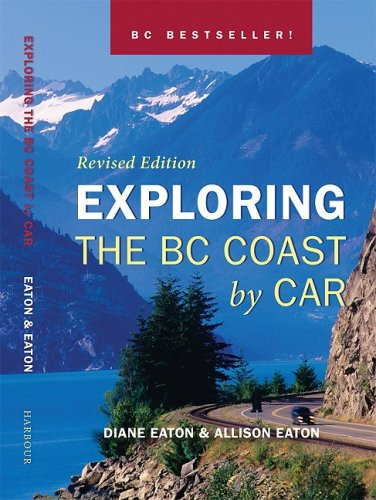 Download Exploring the BC Coast by Car Revised Edition ebook