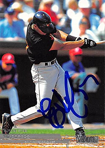 Ed Rogers autographed baseball card (Baltimore Orioles, FT) 2002 Topps Stadium Club #102 - Baseball Slabbed Autographed Cards