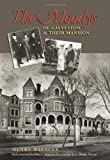 The Moodys of Galveston and Their Mansion, Henry Wiencek, 1603441824