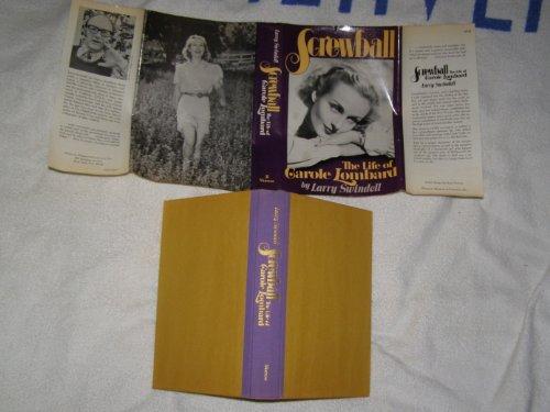 Screwball: The life of Carole Lombard - Swindell, Larry