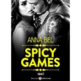 Spicy Games - 3 (French Edition)