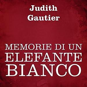Memorie di un elefante bianco Audiobook