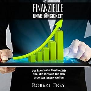 Finanzielle Unabhängigkeit Hörbuch