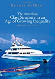 The American Class Structure in an Age of Growing Inequality 8th Edition