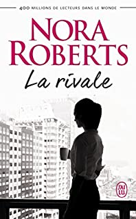 La rivale, Roberts, Nora