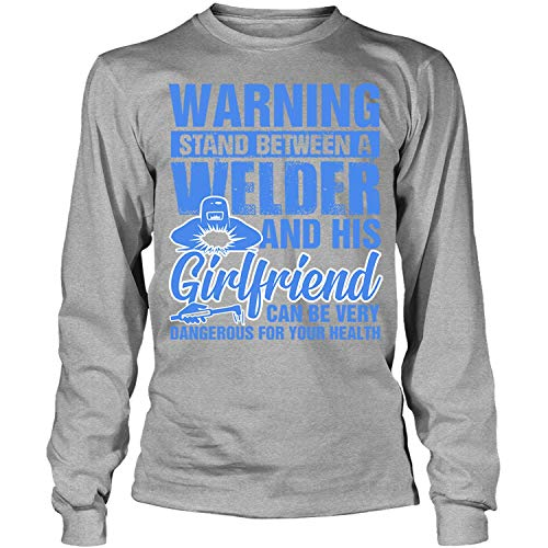 OMGSHIRTS Can Be Very Dangerous for Your Health Long Sleeve Tees, Warning Stand Between A Welder T Shirt-LongTee (L, Sport Grey) ()