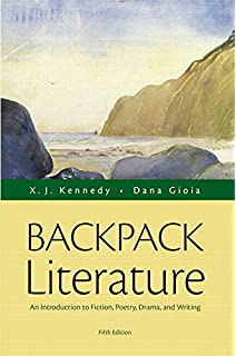 Kennedy/gioia literature: backpack literature by dana gioia and.