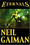 Front cover for the book Eternals by Neil Gaiman