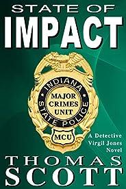 State of Impact: A Mystery Thriller Novel (Virgil Jones Mystery Thriller Series Book 9)
