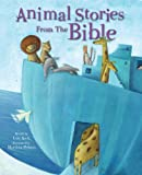 Animal Stories from the Bible Favourite Stories Differently Retold, , 0745962203
