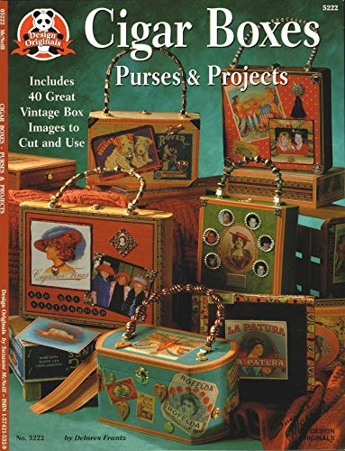 (Cigar Box Purses and Projects: Includes 40 Great Vintage Box Images to Cut and Use (Design Originals))
