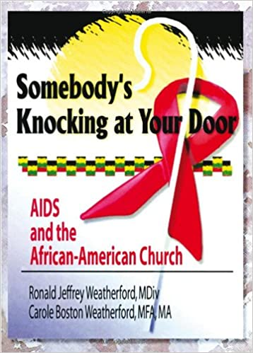 Somebody S Knocking At Your Door Aids And The African American
