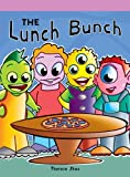 The Lunch Bunch, Therese Shea, 1404270388