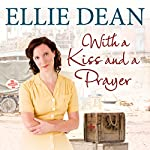 With a Kiss and a Prayer | Ellie Dean