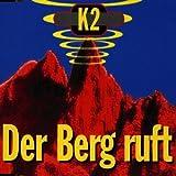 K2 - Der Berg Ruft - Koch International - 34155-6, Key One - 34155-6 PX02
