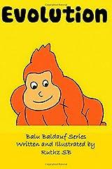 Evolution: Volume 10 (Balu Baldauf) by Ruthz SB (2016-02-01) Paperback