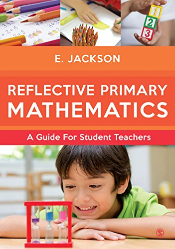 Download Reflective Primary Mathematics: A guide for student teachers Pdf