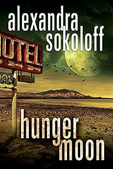 Hunger Moon (The Huntress/FBI Thrillers Book 5) by [Sokoloff, Alexandra]