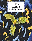 2020 Weekly & Monthly Planner: Calendar Schedule Organizer Agenda | Cute Beautiful Colorful Parrot Cover | January 2020 through December 2020 (8.5 x 11 - 2020 Lovely Pure Planners)