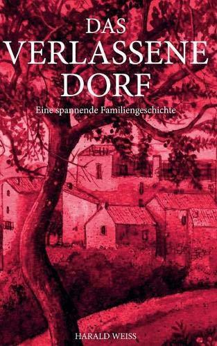 Das Verlassene Dorf (German Edition)