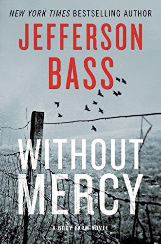 Without Mercy: A Body Farm ()