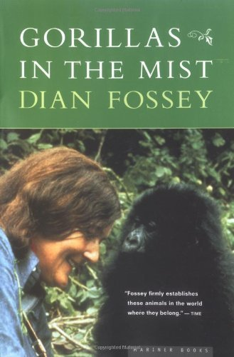 Gorillas in the Mist 1st Mariner Books edition by Fossey Dr., Dian (2000) Paperback
