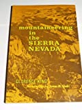 Mountaineering in the Sierra Nevada, Clarence King, 0803257163
