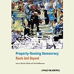Property-Owning Democracy | Martin O'Neill
