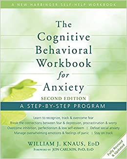 ??TOP?? The Cognitive Behavioral Workbook For Anxiety: A Step-By-Step Program. risks globally active chuleton original Micron