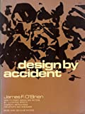 How to Design by Accident, James F. O'Brien, 0486219429