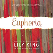 Euphoria: A Novel Audiobook by Lily King Narrated by Simon Vance, Xe Sands
