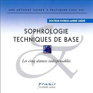 Sophrologie - Techniques de base | Livre audio