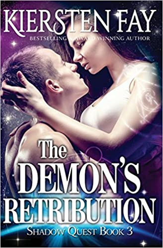 Amazon Fr The Demon S Retribution Shadow Quest Book 3