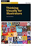Thinking Visually for Illustrators (Basics Illustration)