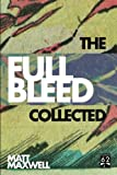 full bleed - The Collected Full Bleed